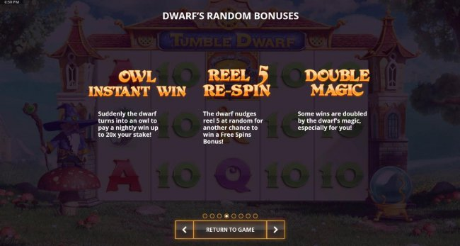 Free Slots 247 - Dwarfs Random Bonuses include Owl Instant Win, Reel 5 Re-Spin and Double Magic.