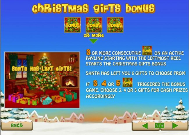 3 or more consecutive bonus symbols on an active payline triggers christmas gift bonus feature - Free Slots 247
