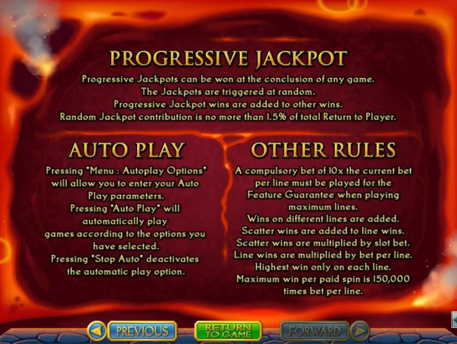 Progressive Jackpots can be won at the conclusion fo any game. Jackpots are triggered at random. Maximum win per paid spin is 150,000 times bet per line. by Free Slots 247