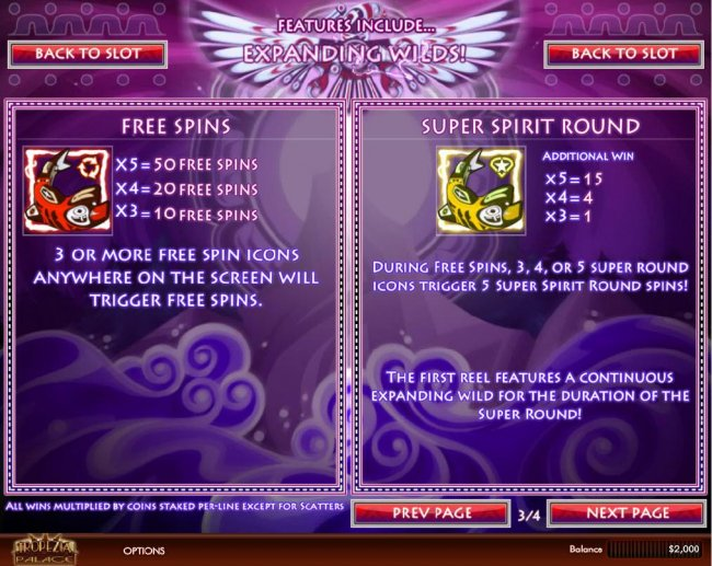 3 or more free spins icons anywhere on the screen will trigger Free Spins. During Free Spins, 3, 4 or 5 Super Round icons trigger 5 Super Spirit Round spins. - Free Slots 247