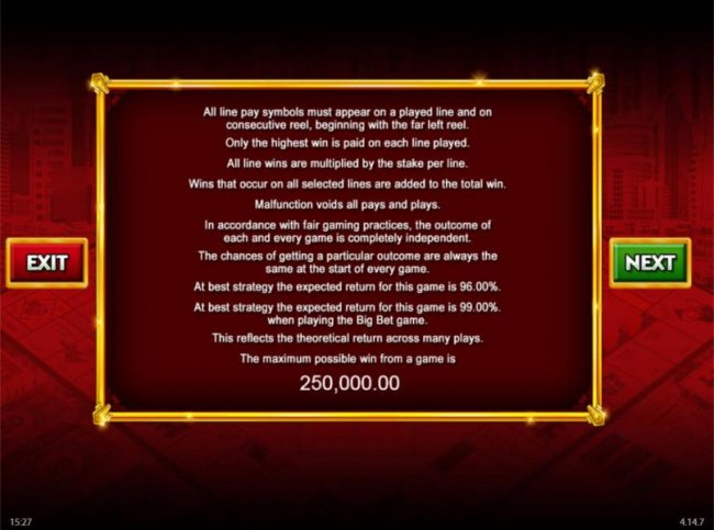 Game rules. The theoretical payback for this game is 96.00% to 99.00%. The maximum possible win for this game is 250,000.00 by Free Slots 247