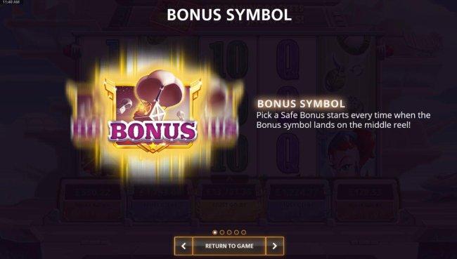 Bonus Symbol - Pick a Safe Bonus starts every time when the bonus symbol land on the middle reel. - Free Slots 247