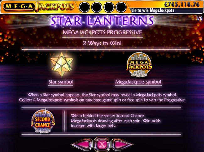 Free Slots 247 - Megajackpots Progressive - 2 Ways to Win - When a star symbol appears, the star symbol may reveal a MegaJackpots symbol. Collect 4 MegaJackpots symbols on any base game or free spin to win the Progressive. Win a behind the scenes Second C