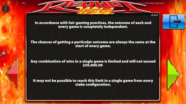 Any combination of wins in a single game is limited and will not exceed 250,000.00 - Free Slots 247