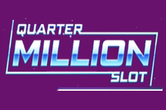 Quarter Million Slot