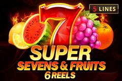 Super Sevens & Fruits 6 Reels